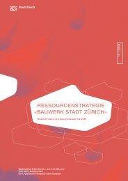 Nachhaltiges Bauen – Ressourcenstrategie - Stadt Zürich