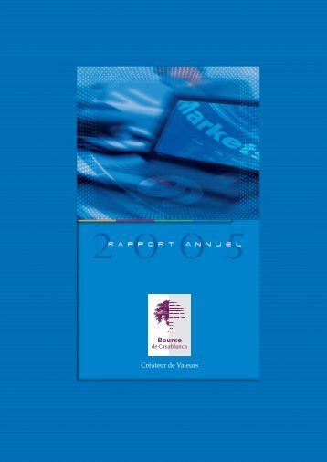 Rapport annuel 2005 - Bourse de Casablanca