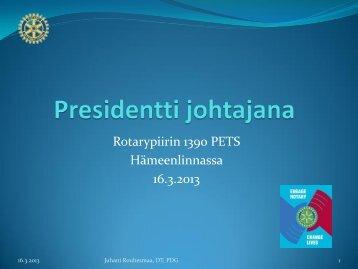 Rouhesmaa-PETS2013-Presidentti johtajana.pdf - Rotarypiiri 1390