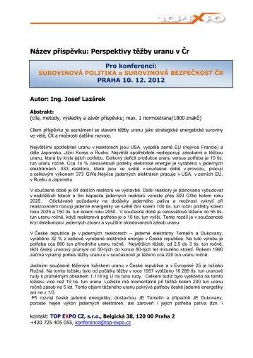 Název příspěvku: Perspektivy těžby uranu v Čr - TOP EXPO CZ