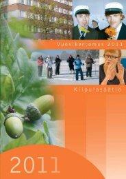 Kiipulasäätiö, vuosikertomus 2011 - Kiipulan ammattiopisto