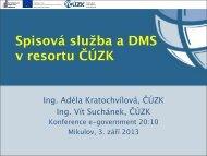 Spisová služba a DMS v resortu ČÚZK - Egovernment