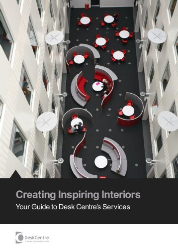 Creating Inspiring Interiors - Desk Centre