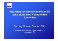 Recykláty ze stavebních materiálů jako alternativa k ... - TOP EXPO CZ