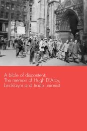 A bible of discontent: The memoir of Hugh D'Arcy, bricklayer and ...