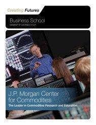 J.P. Morgan Center for Commodities - University of Colorado ...