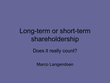 Long-term or Short-term Shareholdership. Does it really count?