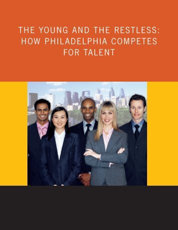 How Philadelphia Competes for Talent - Arts & Business Council of ...