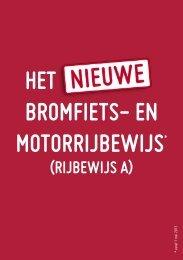 BROCHURE 'HET NIEUWE BROMFIETS- & MOTORRIJBEWIJS'