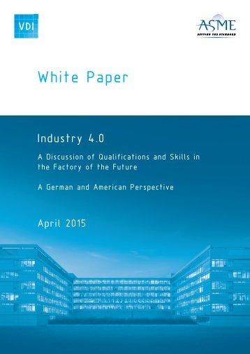 VDI___ASME_-_White_Paper_-_Industry_4.0_-_Komplett