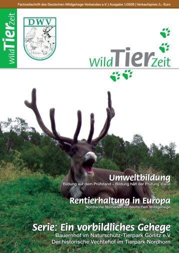 Serie: Ein vorbildliches Gehege - Deutscher-Wildgehege-Verband eV