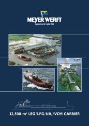 12,500 m3 LEG/LPG/NH3 /VCM CARRIER - Meyer Werft