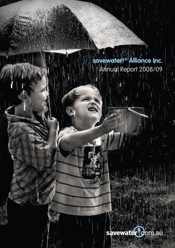 savewater!® Alliance Inc. Annual Report 2008/09 - Savewater.com.au