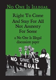 right to come and stay for all – not amnesty for some - No One Is Illegal