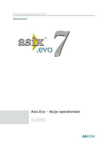 Asix.Evo - Akcje operatorskie - Askom