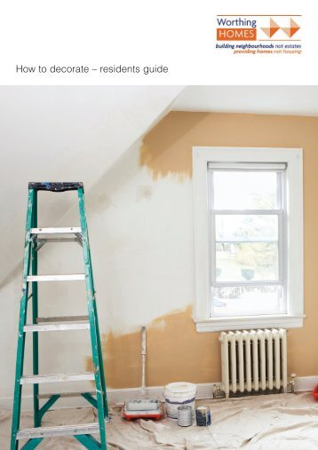How to Decorate - Residents Guide - Worthing Homes