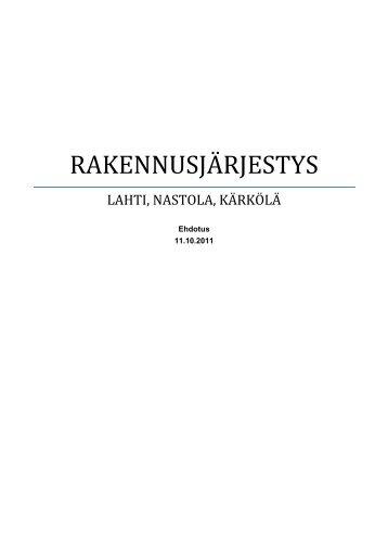 Lahti-Nastola-Kärkölä yhteistoiminta-alueelle on ... - anttilanmaki.fi