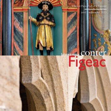 Brochure Figeac 2013.indd - Office de tourisme du Pays de Figeac ...