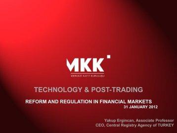 TECHNOLOGY & POST-TRADING - Capital Markets Board of Turkey