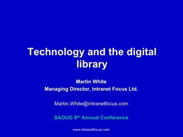 Technology and the digital library - SAOUG