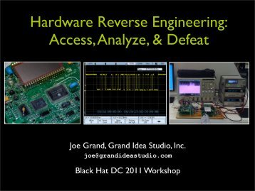 Hands-On Hardware Hacking and Reverse Engineering ... - Black Hat