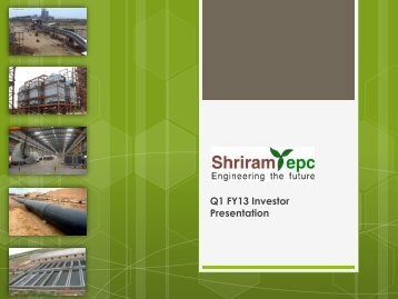 Q1 FY13 Financial Overview - Shriram EPC