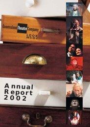 Annual Report 2002 - Queensland Theatre Company