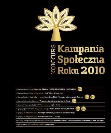 Raport z konkursu 2010.indd - Konkurs Kampania Społeczna Roku
