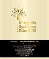 Raport z konkursu 2012.indd - Konkurs Kampania Społeczna Roku