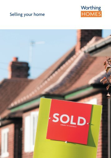 Selling your home - Worthing Homes