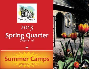 2013 Spring Quarter + Summer Camps - The Arts Castle