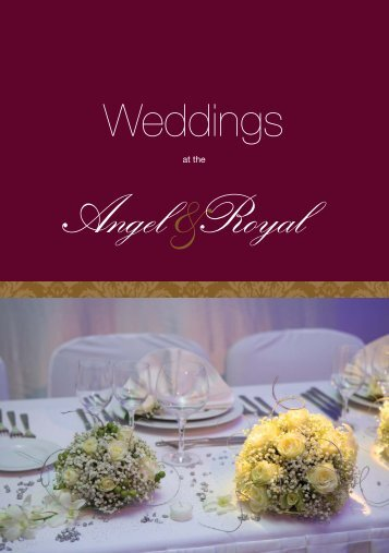 Our wedding brochure - Angel and Royal Hotel
