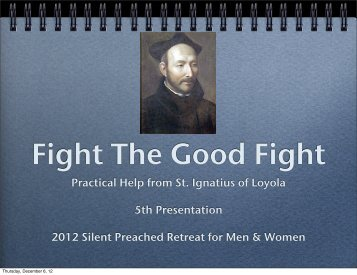 Practical Help From St Ignatius Of Loyola 5th Presentation 2017