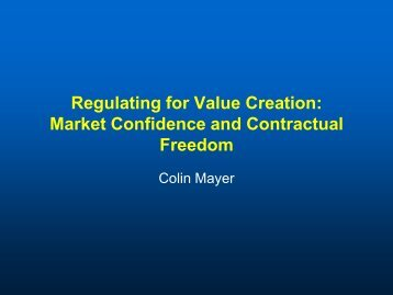 Regulating for Value Creation:Market Confidence and Contractual ...
