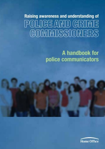 Police and crime commissioners communications handbook - Gov.uk