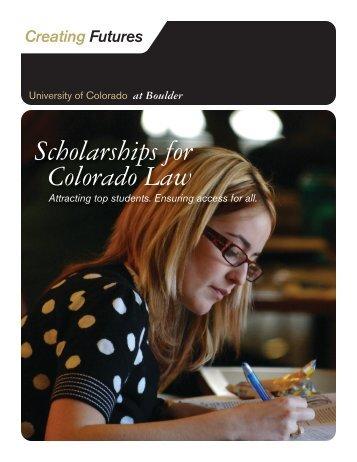Scholarships for Colorado Law - University of Colorado Foundation