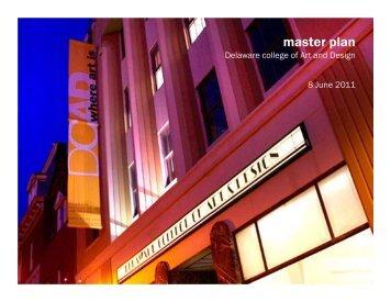 DIGSAU master plan - Delaware College of Art and Design