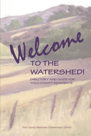 TO THE WATERSHED! - Yolo County Resource Conservation District