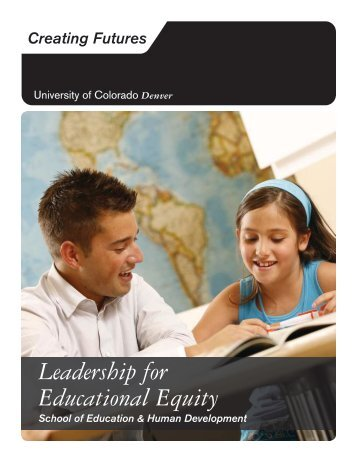 Leadership for Educational Equity - University of Colorado Foundation