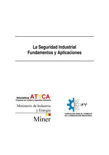 La Seguridad Industrial Fundamentos y Aplicaciones