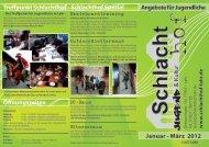 w w w .schlach thof-lahr.de Januar - März 2012 Angebote für ...