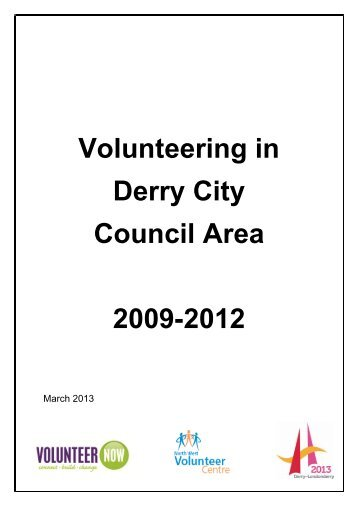 Volunteering in Derry City Council Area 2009-2012 - Volunteer Now