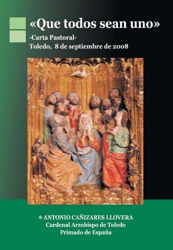 """Carta Pastoral """"Que todos sean uno"""". Curso 2008-2009"""