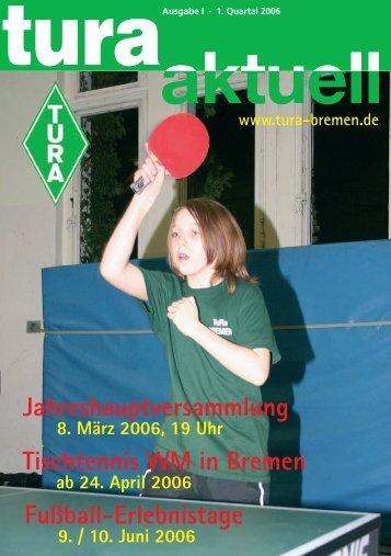 Jahreshauptversammlung Tischtennis WM in ... - TURA Bremen eV