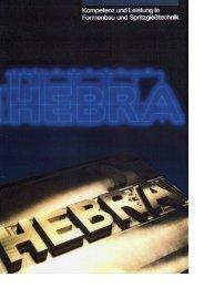 Kompetenz und Leistung in - HEBRA Maschinen
