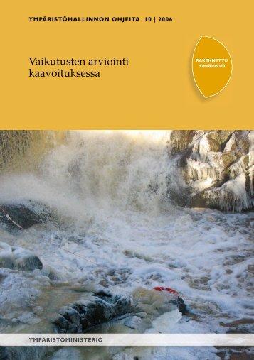 Vaikutusten arviointi kaavoituksessa - Ympäristöministeriö