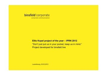 "Ellis Kopel project of the year – IPRN 2012 ""Don't just put us in your ..."