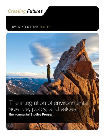The integration of environmental science, policy, and values