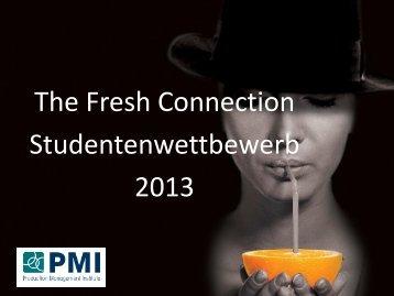 The Fresh Connection Studentenwettbewerb 2013 - PMI