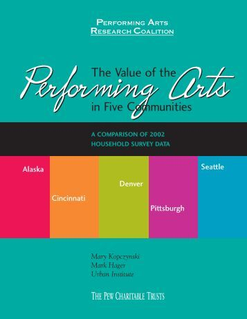 The Value of the Performing Arts in Five ... - OPERA America